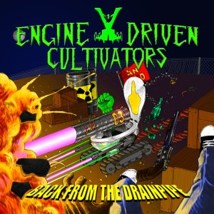 Engine Driven Cultivators - Back from the Drainpipe cover art