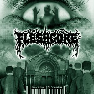Fleshgore - Wake Up for Freedom cover art