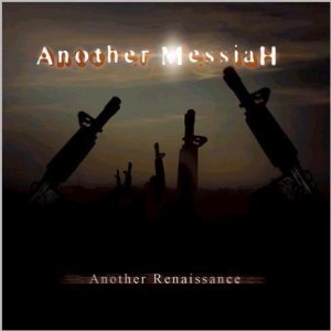 Another Messiah - Another Renaissance cover art