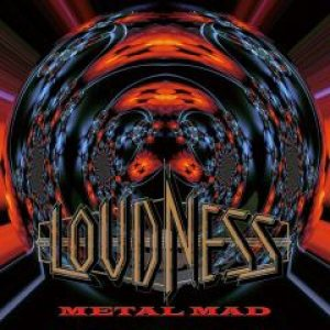 Loudness - Metal Mad cover art