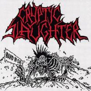 Cryptic Slaughter - Band in S.M. cover art