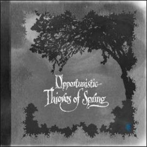 A Forest of Stars - Opportunistic Thieves of Spring cover art