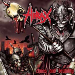 Hirax - Chaos and Brutality cover art