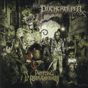 Ditchcreeper - Rotting Repugnancy cover art