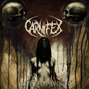 Carnifex - Until I Feel Nothing cover art
