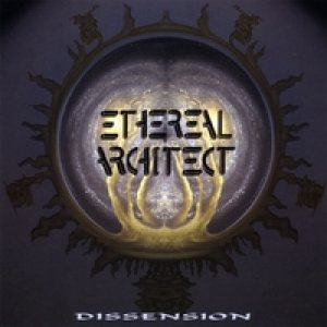 Ethereal Architect - Dissension cover art