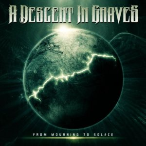 A Descent In Graves - From Mourning to Solace cover art