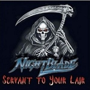 Nightblade - Servant to Your Lair