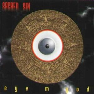 Sacred Sin - Eye M God cover art
