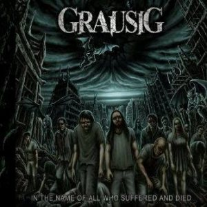 Grausig - In the Name of All Who Suffered and Died cover art