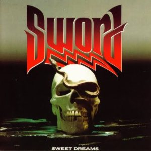 Sword - Sweet Dreams cover art