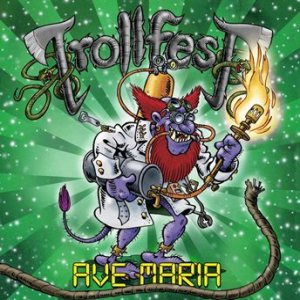 Trollfest - Ave Maria cover art