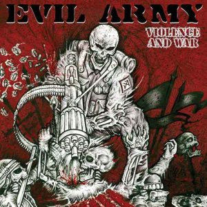 Evil Army - Violence and War cover art