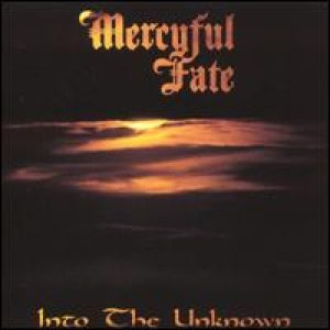 Mercyful Fate - Into the Unknown cover art