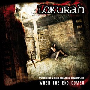 Lokurah - When the End Comes cover art