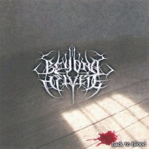 Beyond Helvete - Back to Blood (A Heritage of Pain and Self-Destruction) cover art