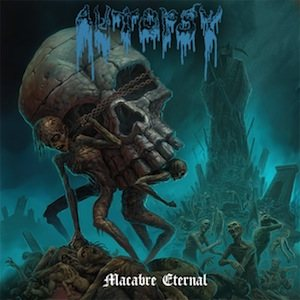 Autopsy - Macabre Eternal cover art