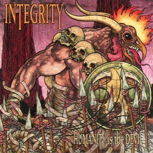 Integrity - Humanity Is the Devil cover art