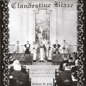 Clandestine Blaze - Deliverers of Faith cover art