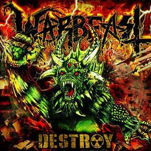 Warbeast - Destroy cover art
