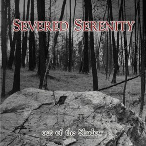 Severed Serenity - Out of the Shadow cover art