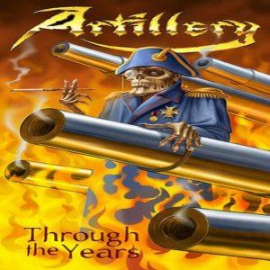 Artillery - Through the Years cover art