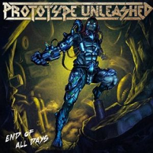 Prototype Unleashed - End of All Days cover art