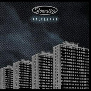Slomatics - Kalceanna cover art