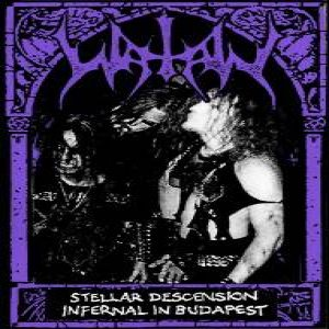 Watain - Stellar Descension Infernal in Budapest cover art