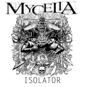 Mycelia - Isolator cover art
