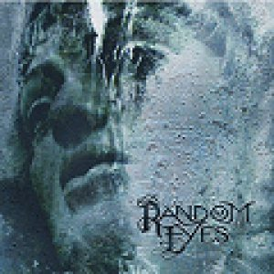 Random Eyes - Living for tomorrow