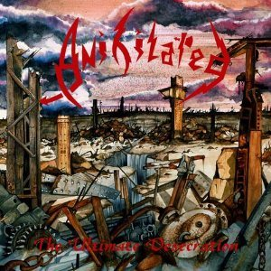 Anihilated - The Ultimate Desecration cover art