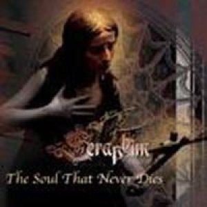 Seraphim - The Soul That Never Dies cover art