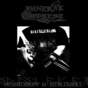 Funeral Forest - Misanthropy and Intolerance