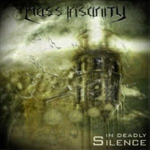 Mass Insanity - In Deadly Silence
