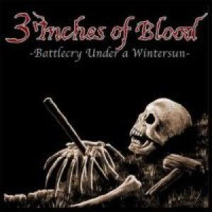 3 Inches Of Blood - Battlecry Under a Winter Sun cover art