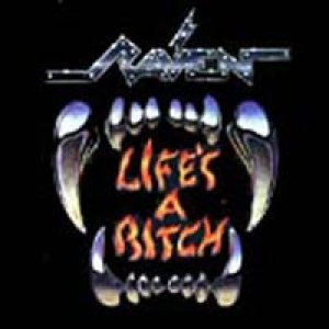 Raven - Life's a Bitch cover art