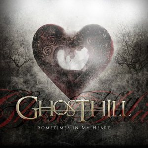 Ghosthill - Sometimes in My Heart cover art