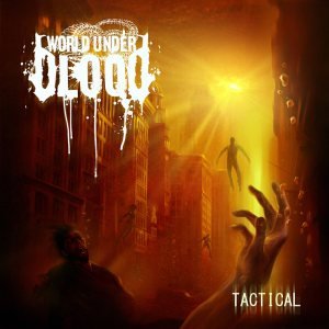 World Under Blood - Tactical cover art