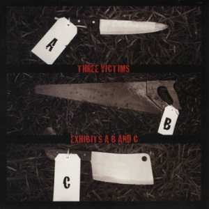 Three Victims - Exhibits A, B and C cover art