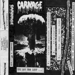 Carnage - The Day Man Lost cover art