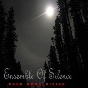 Ensemble of Silence - Dark Moon Rising cover art