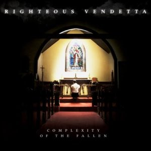 Righteous Vendetta - A Complexity of the Fallen cover art