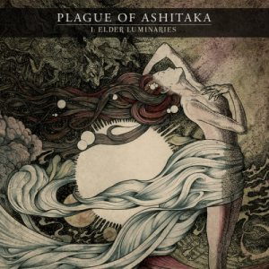 Plague Of Ashitaka - I: Elder Luminarie