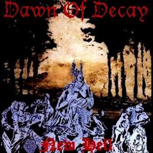 Dawn of Decay - New Hell cover art
