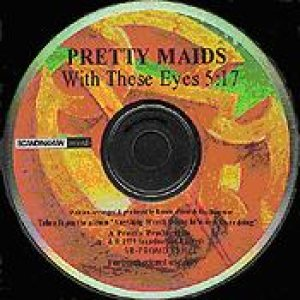 Pretty Maids - With These Eyes cover art
