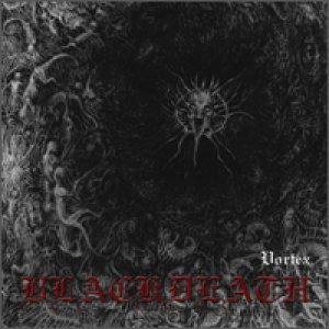 Blackdeath - Vortex