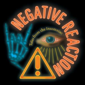 Negative Reaction - Tales from the Insomniac cover art