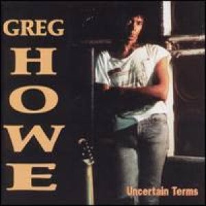 Greg Howe - Uncertain Terms cover art