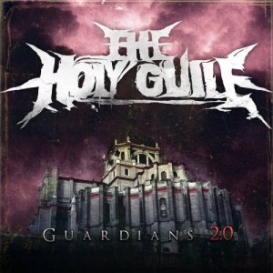 The Holy Guile - Guardians 2.0